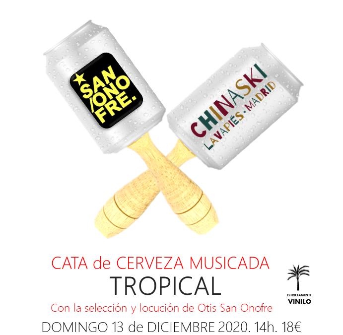 CATA MUSICADA TROPICAL Domingo 13 Diciembre